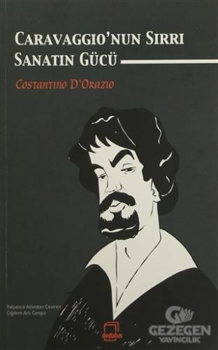 Caravaggio'nun Sırrı : Sanatın Gücü