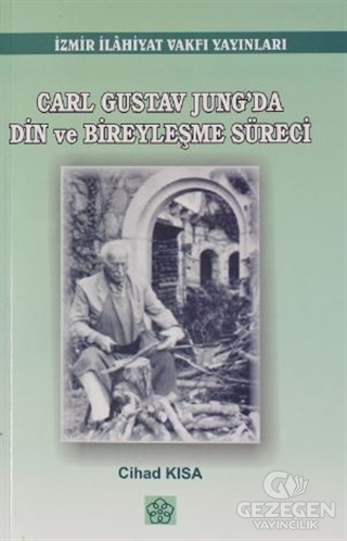 Carl Gustov Jung'da Din ve Bireyleşme Süreci