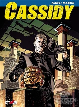 Cassidy Cilt 3: Kanlı Maske