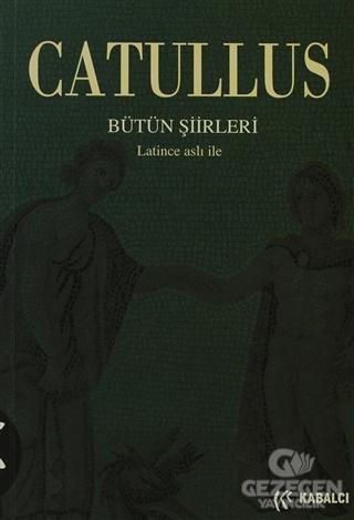 Catullus Bütün Şiirleri