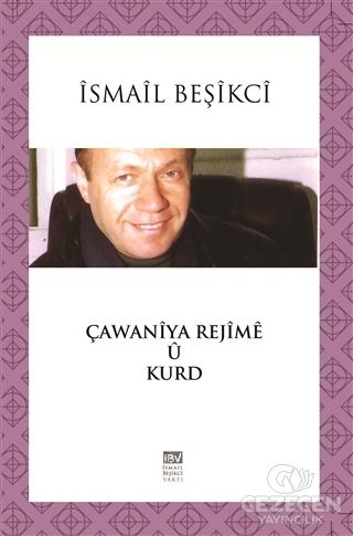 Çawaniya Rejime Ü Kurd