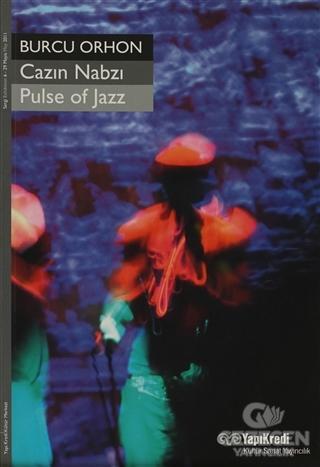 Cazın Nabzı / Pulse of Jazz