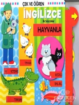 Çek ve Öğren İngilizce İlk Sözcükler - Hayvanlar