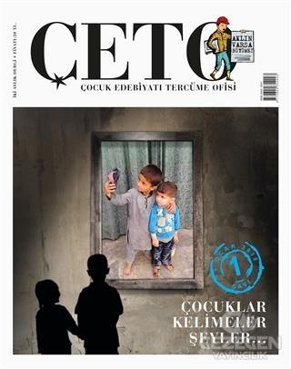 Çeto Çocuk Edebiyatı Tercüme Ofisi Dergisi Sayı: 1
