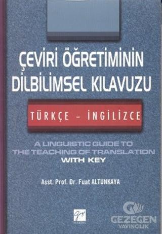 Çeviri Öğretiminin Dilbilimsel Kılavuzu / Türkçe-İngilizce
