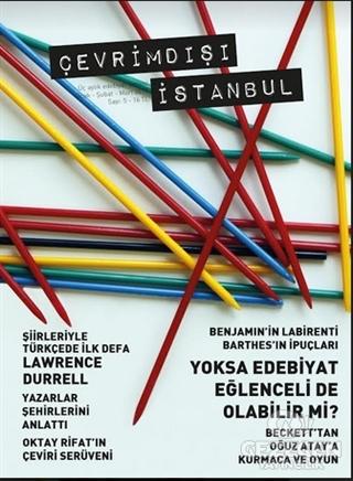 Çevrimdışı İstanbul Üç Aylık Edebiyat Dergisi Sayı : 5 Ocak-Şubat-Mart 2017