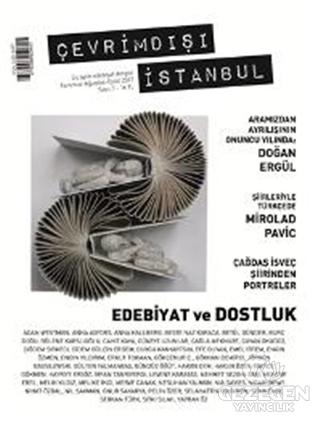 Çevrimdışı İstanbul Üç Aylık Edebiyat Dergisi Sayı : 7 Temmuz-Ağustos-Eylül 2017