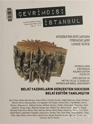Çevrimdışı İstanbul Üç Aylık Edebiyat Dergisi Sayı : 9 Ocak-Şubat-Mart 2018