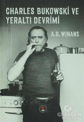 Charles Bukowski ve Yeraltı Devrimi
