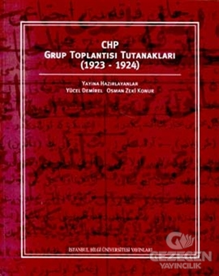 CHP Grup Toplantısı Tutanakları 1923-1924