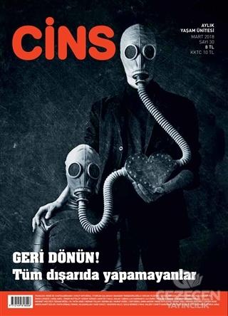 Cins Aylık Dergi Sayı: 30 Mart 2018