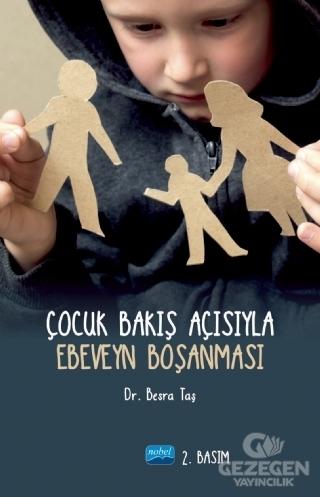 Çocuk Bakış Açısıyla Ebeveyn Boşanması