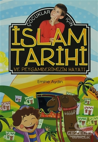 Çocuklar İçin İslam Tarihi ve Peygamberimizin Hayatı