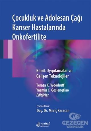 Çocukluk ve Adolesan Çağı Kanser Hastalarında Onkofertilite