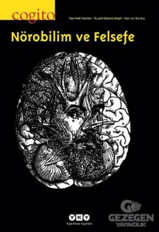 Cogito Sayı: 75 Nörobilim ve Felsefe