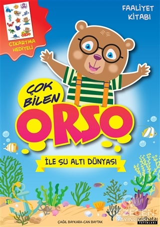Çok Bilen Orso İle Su Altı Dünyası - Faaliyet Kitabı