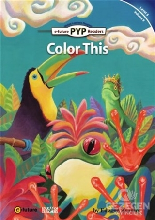 Color This (PYP Readers 5)