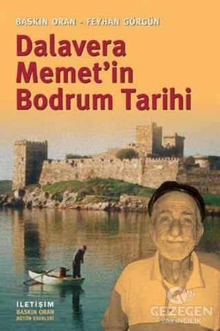 Dalavera Memet'in Bodrum Tarihi