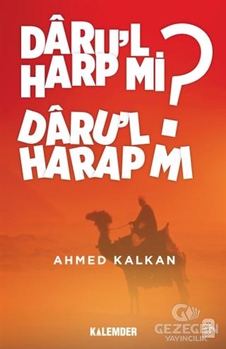 Daru'L Harp Mı Daru'L Harap Mı?