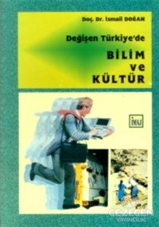 Değişen Türkiye'de Bilim ve Kültür