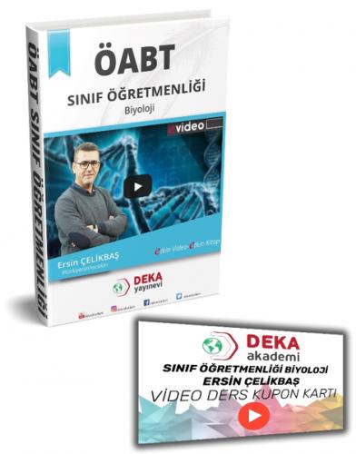 Deka Akademi 2020 ÖABT Sınıf Öğretmenliği Biyoloji Konu Anlatımı - Ersin Çelikbaş Deka Akademi Yayınları