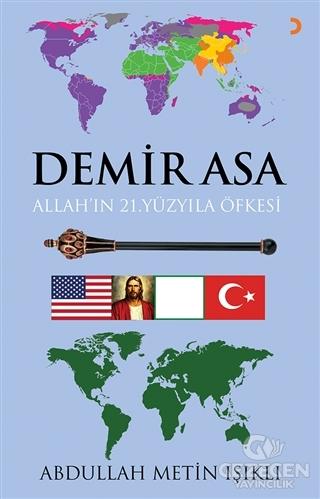 Demir Asa: Allah'In 21.Yüzyıla Öfkesi