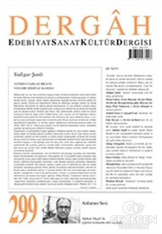 Dergah Edebiyat Kültür Sanat Dergisi Sayı: 299 Ocak 2015