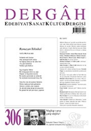 Dergah Edebiyat Kültür Sanat Dergisi Sayı: 306 Ağustos 2015