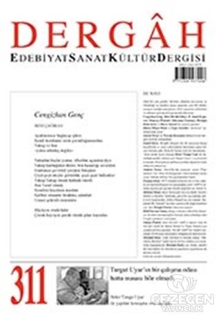 Dergah Edebiyat Kültür Sanat Dergisi Sayı: 311 Ocak 2016