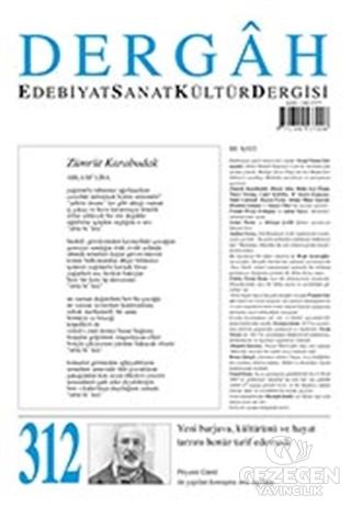 Dergah Edebiyat Kültür Sanat Dergisi Sayı: 312 Şubat 2016