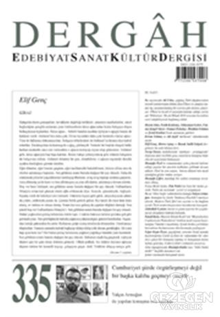 Dergah Edebiyat Kültür Sanat Dergisi Sayı: 335 Ocak 2018