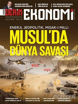 Derin Ekonomi Aylık Ekonomi Dergisi Sayı: 18 Kasım 2016