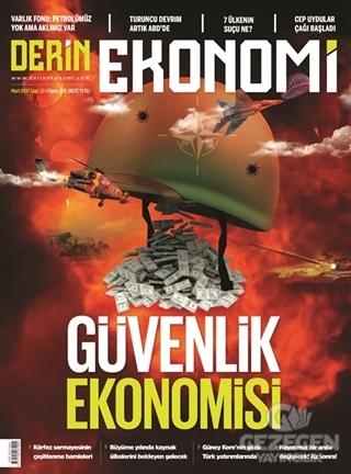 Derin Ekonomi Aylık Ekonomi Dergisi Sayı: 22 Mart 2017