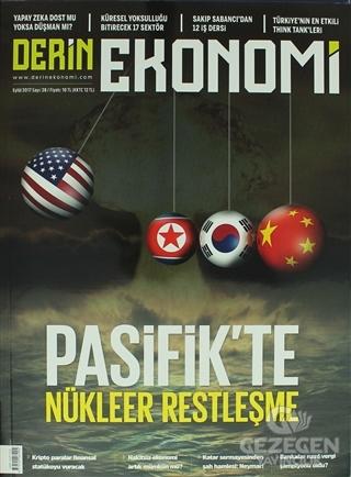 Derin Ekonomi Aylık Ekonomi Dergisi Sayı: 28 Eylül 2017