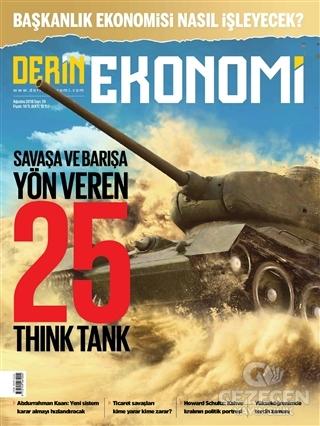 Derin Ekonomi Aylık Ekonomi Dergisi Sayı: 39 Ağustos 2018