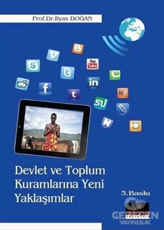Devlet ve Toplum Kuramlarına Yeni Yaklaşımlar