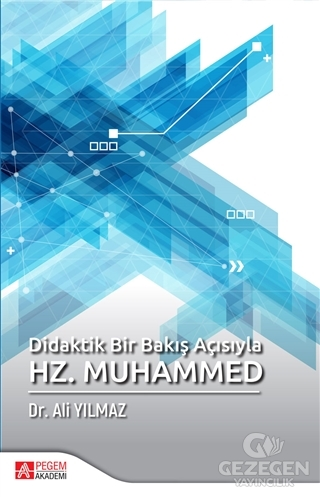 Didaktik Bir Bakış Açısıyla Hz. Muhammed |Pegem Akademi Yayıncılık