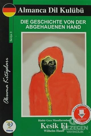Die Geschichte Von Der Abgehauenen Hand - Kesik El