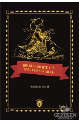 Die Geschicte Von Dem Kleinen Muck Stufe 3 (Almanca Hikaye)