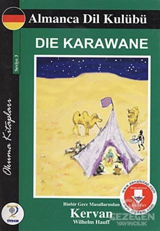 Die Karawane - Kervan