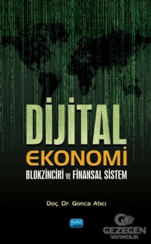 Dijital Ekonomi Blokzinciri ve Finansal Sistem