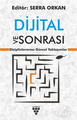 Dijital ve Sonrası