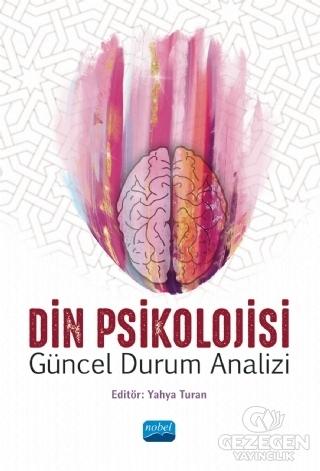 Din Psikolojisi - Güncel Durum Analizi