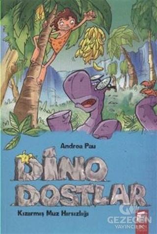 Dino Dostlar 2: Kızarmış Muz Hırsızlığı