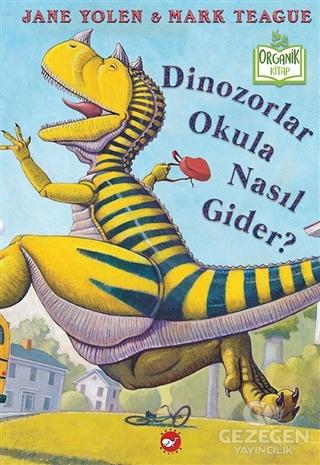 Dinozorlar Okula Nasıl Gider?