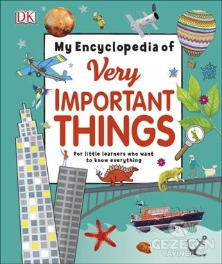 DK - My Encylopedia of Very Important Things