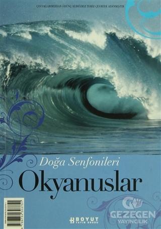 Doğa Senfonileri - Okyanuslar Senin Seçimin Okyanuslar