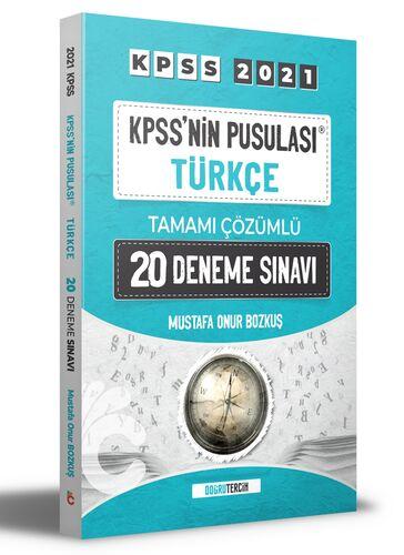 Doğru Tercih Yayınları 2021 KPSS'NİN Pusulası Türkçe Tamamı Çözümlü 20 Deneme Sınavı