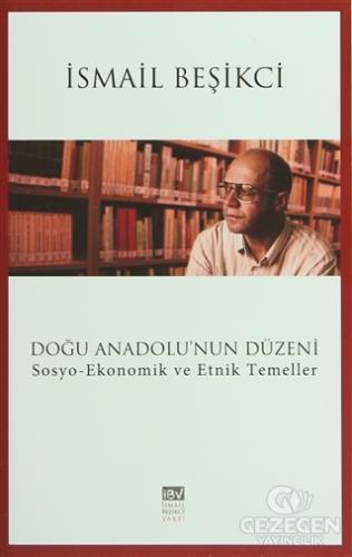 Doğu Anadolu'nun Düzeni
