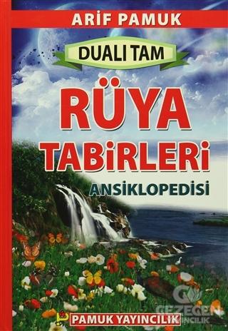 Dualı Tam Rüya Tabirleri Ansiklopedisi (Rüya-002)